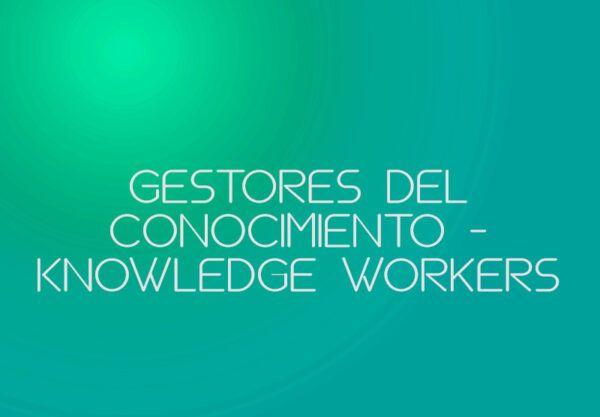 gestores del conocimiento
