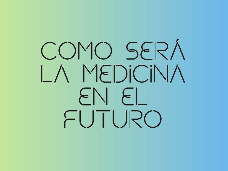 com será la medicina